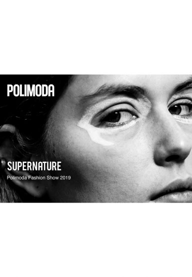 POLIMODA PRESENTS 'SUPERNATURE' FASHION SHOW