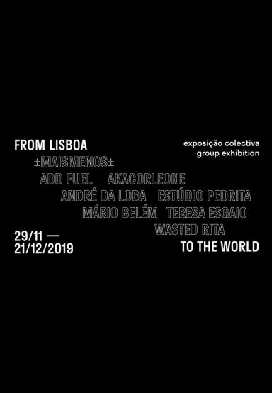 FROM LISBOA TO THE WORLD: GROUP EXHIBITION AT UNDERDOGS GALLERY