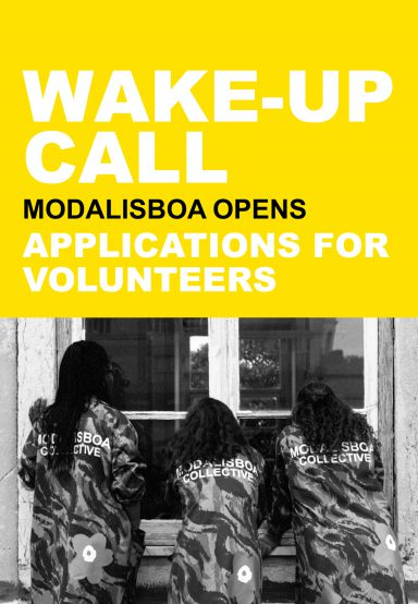 WAKE-UP CALL: MODALISBOA ABRE CANDIDATURAS PARA VOLUNTÁRIOS